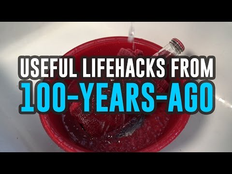 100-Year-Old Life Hacks You Didn't Know Existed