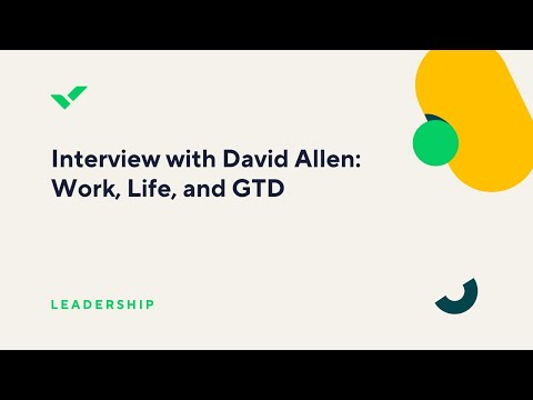 Interview with David Allen: Work, Life, and GTD