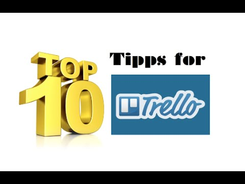 Top 10 Tipps, Tricks & Hacks für Trello (Hilfe in Deutsch / German)