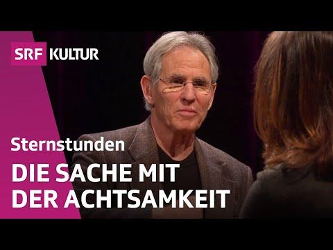 Jon Kabat-Zinn: Achtsamkeit – die neue Glücksformel? | SRF Sternstunde Philosophie (14.2.2016)