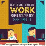 Wie Sie sich selbst wieder ans Arbeiten bekommen