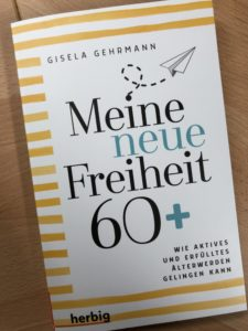 Buch: Meine neue Freiheit 60+
